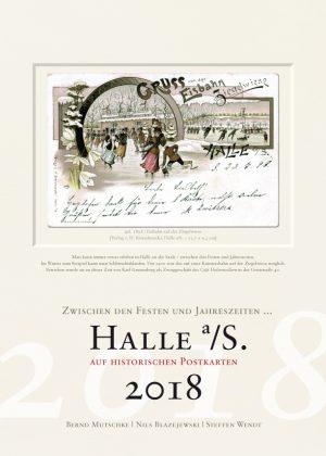 Halle a/S. auf historischen Postkarten 2018 – Feste und Jahreszeiten