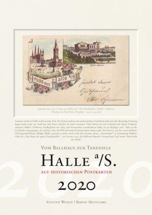 Halle a/S. auf historischen Postkarten 2020 – Ballsäle und Tanzdielen